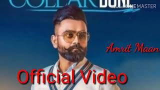 Collarbone    Amrit Maan    Official Video HD New Song.mp3