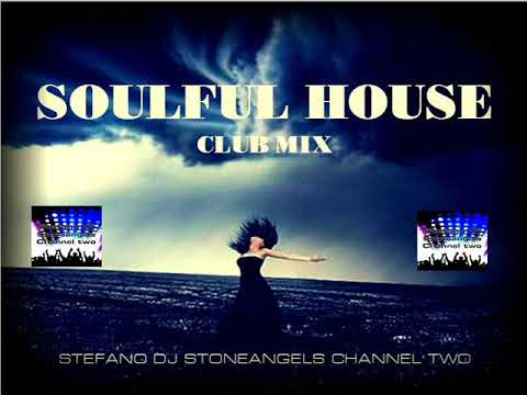 SOULFUL HOUSE 2018 CLUB MIX VOLUME 1