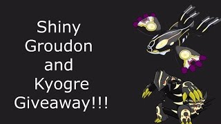SHINY GROUDON AND KYOGER GTS GIVEAWAY + GTS WARS