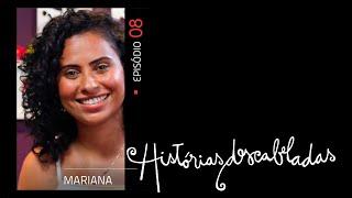 Histórias Descabeladas - T01 - E08 - Mariana