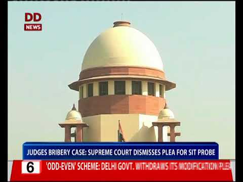 Judges bribery case: Supreme Court dismisses plea for SIT probe