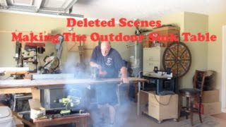 Deleted Scenes Making The Outdoor Sink Table