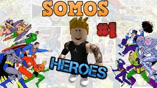 Roblox : we are heroes and we create our house!!!!!! I krex663