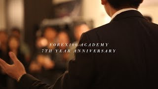 Forex100 Academy 7th Anniversary Highlights