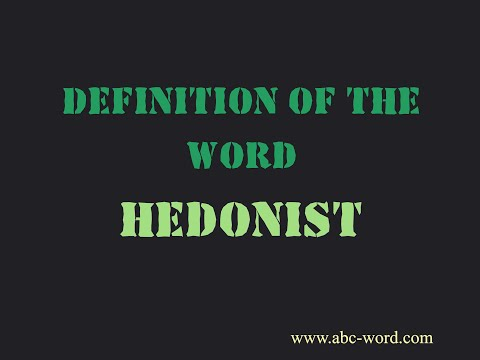 Definition Of The Word Hedonist