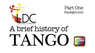 A brief history of Tango - Part One - Latin Dance Community