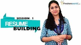 Resume Building For Freshers - Part 1 | Sample Resume Format | Resume Writing Tips