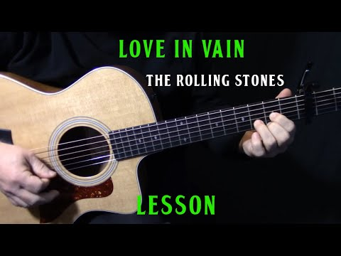 """how to play """"Love In Vain"""" on guitar by The Rolling Stones - acoustic guitar lesson tutorial"""