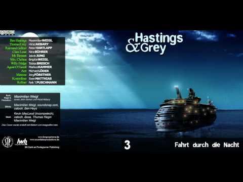 Hastings & Grey - Folge 3 - Fahrt durch die Nacht [HÖRSPIEL]