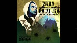 Zuba - BA.ZU.KA Supreme (2012)- Взрываем ваши бошки