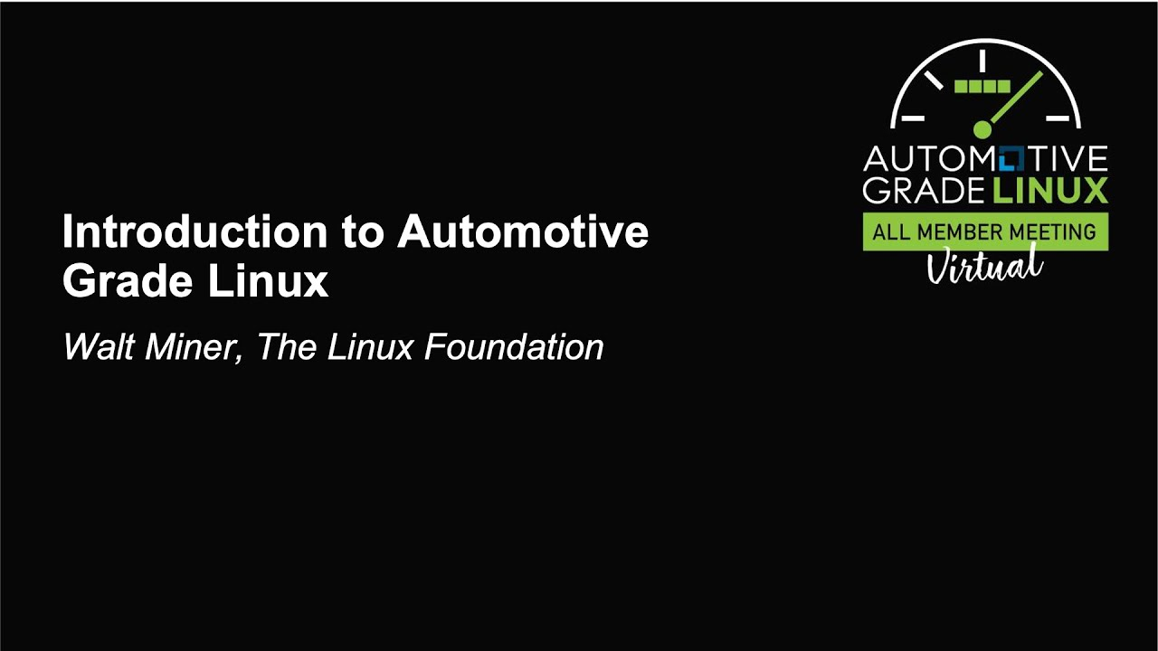 Download Introduction to Automotive Grade Linux - Walt Miner, The Linux Foundation