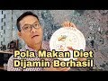 Pola Makan Diet, Dijamin Berhasil