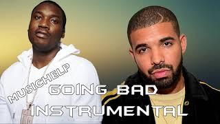 Meek Mill - Going Bad feat. Drake INSTRUMENTAL/KARAOKE Best Quality