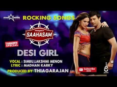 Desi Girl - Official Lyric Video | Saahasam | STR, Lakshmi Menon | Prashanth | Thaman SS