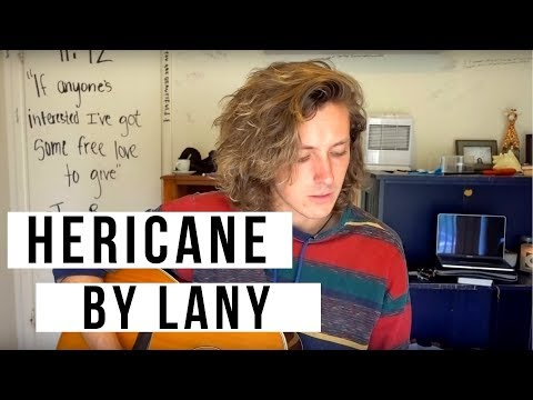 Hericane by LANY
