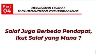 Download Video Syubhat yang Memalingkan dari Manhaj Salaf (04) Salaf Juga Berbeda Pendapat, Ikut Salaf yang Mana? MP3 3GP MP4