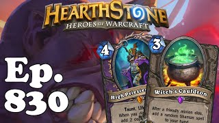 Hearthstone Funny Moments Ep. 830
