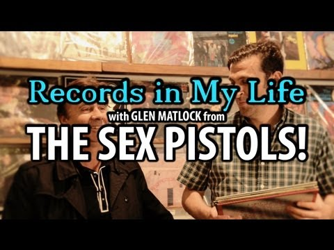 Records In My Life- Glen Matlock from the Sex Pistols!
