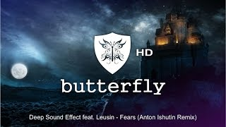 Скачать Deep Sound Effect Feat Leusin Fears Anton Ishutin Remix