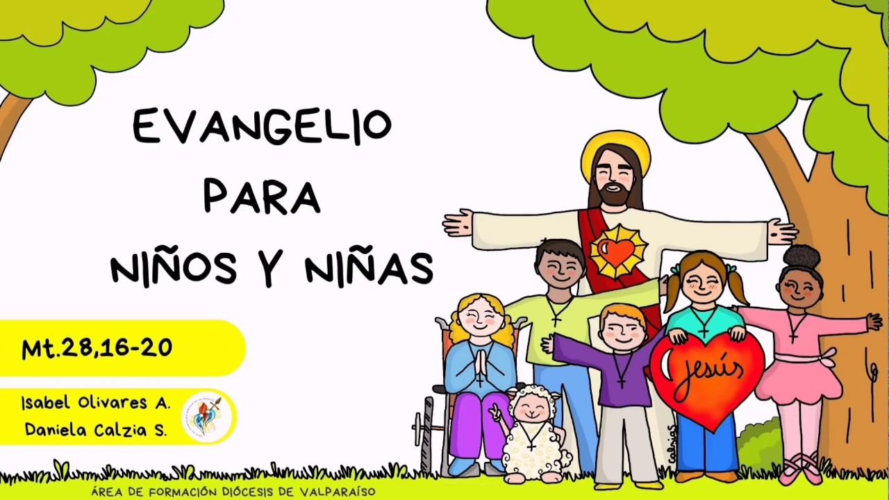 Evangelio Para Niños 7mo Domingo De Pascua La Ascensión Del Señor A Los Cielos Youtube