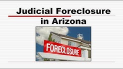 Judicial Foreclosure in Arizona Real Estate License Exam Prep