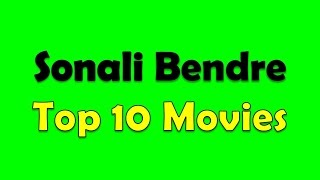 Sonali Bendre Top 10 Movies