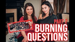 JWOWW Answers Your Burning Jersey Shore Questions - Pt. 2