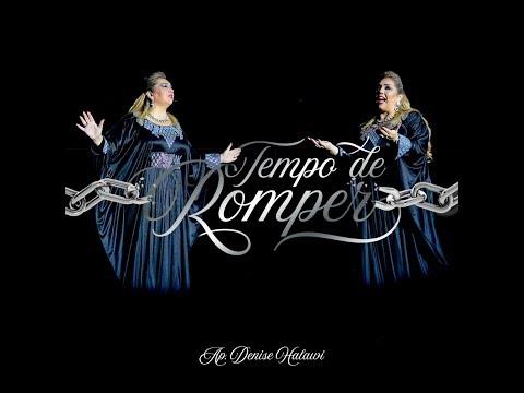 Clipe Ap  Denise Halawi CD Tempo De Romper
