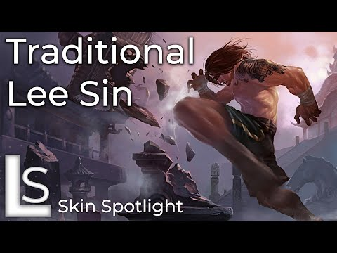 Traditional Lee Sin - Skin Spotlight - Traditional Collection - League of Legends
