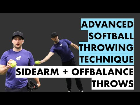 How to Throw a Softball Sidearm + Advanced Throwing Techniques for Infielders