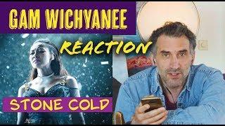 Gam Wichayanee Stone Cold | แก้ม วิชญาณี Reaction