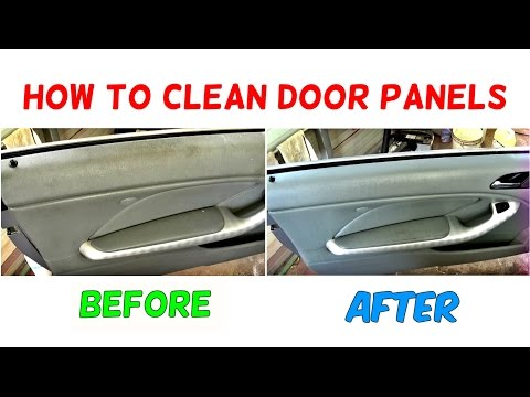 HOW TO CLEAN DOOR PANEL. HOW TO CLEAN CAR INTERIOR