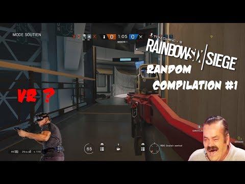 R6 EN VR ?? | RAINBOW SIX SIEGE - RANDOM COMPILATION #1