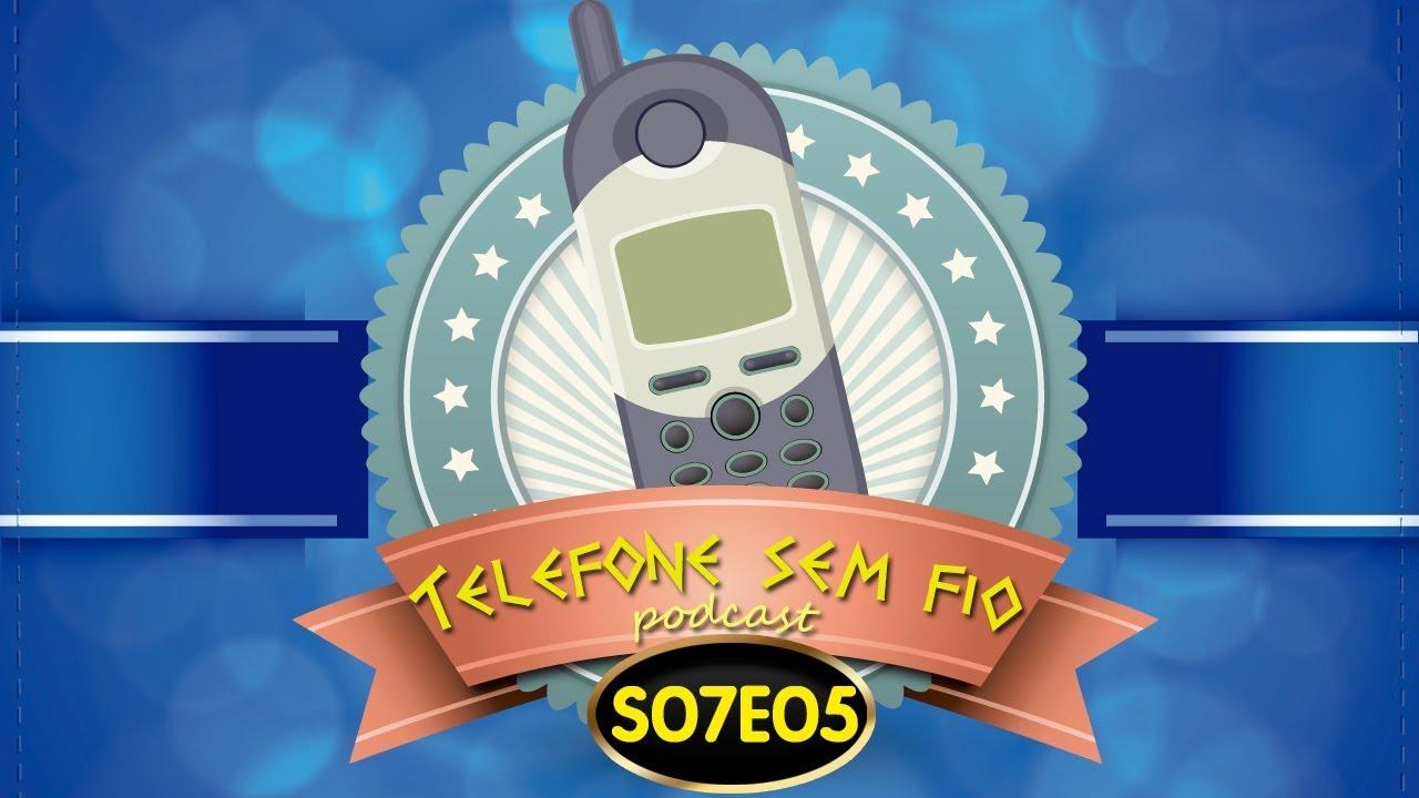 Telefone sem Fio - S07E05 - Parcerias inusitadas! (podcast)