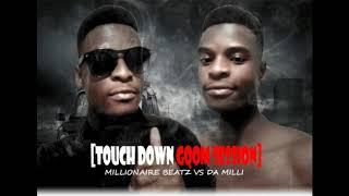 Millionaire Beatz VS Da Milli | Touch Down | Inspired by DJ Lag, PRO TEE,Distruction Boyz