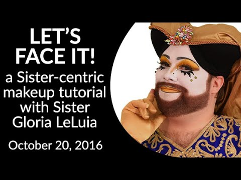 Let's Face It - with Gloria LeLuia