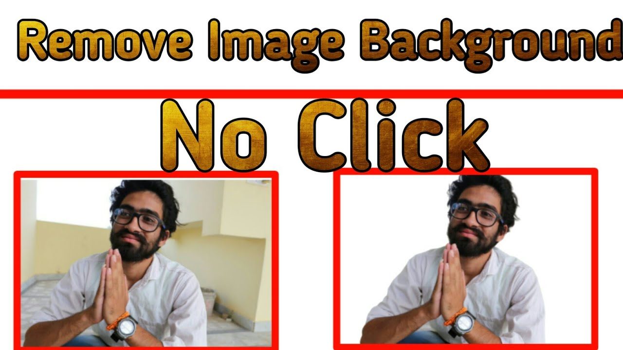 Remove Image Background Without A Singal Click | No App ...
