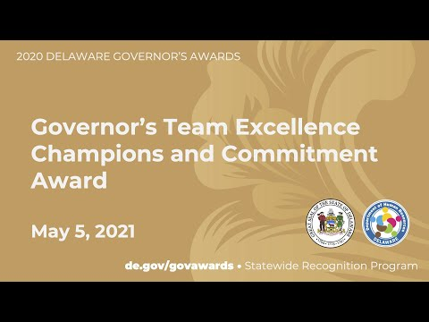 Delaware Statewide Recognition Program - Governor's Team Excellence Champions and Commitment Awards