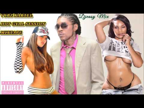 Vybz Kartel Mix (2 hours) Hot Gyal Session Mixtape {2003 - 2