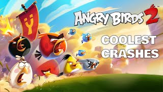 Angry Birds 2 | Coolest Crashes | Music Compilation 1!