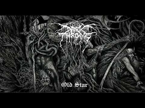 Darkthrone - Old Star (Full Album) 2019