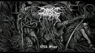 Darkthrone - Old Star (Full Album) 2019