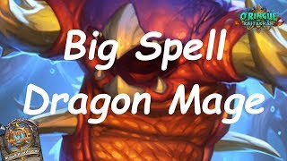 Hearthstone: Big Spell (Dragon) Mage #5: Rastakhan's Rumble - Standard Constructed Post-Nerf