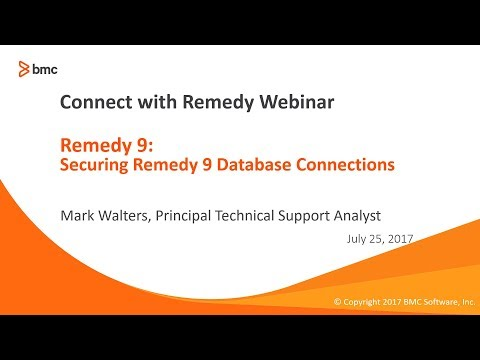 Connect with Remedy - Securing Remedy 9 Database Connections