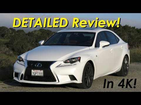 2015 Lexus IS 350 /IS 250 F-Sport DETAILED Review and Road Test - In 4K!