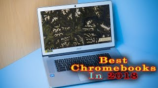 Best Chromebooks In 2018