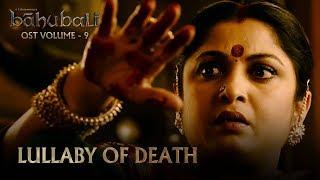 Baahubali OST - Volume 09 - Lullaby of Death   MM Keeravaani
