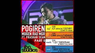 Pogiren Callerback Ringtone - Mugen Rao MGR feat. Prashan Sean
