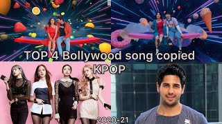 Top 4 Bollywood song copied from Kpop | 2020-21 | + bonus song