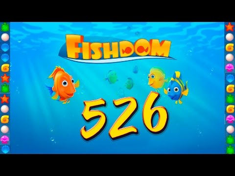 Fishdom: Deep Dive level 526 Walkthrough